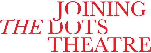 Joining the Dots Theatre
